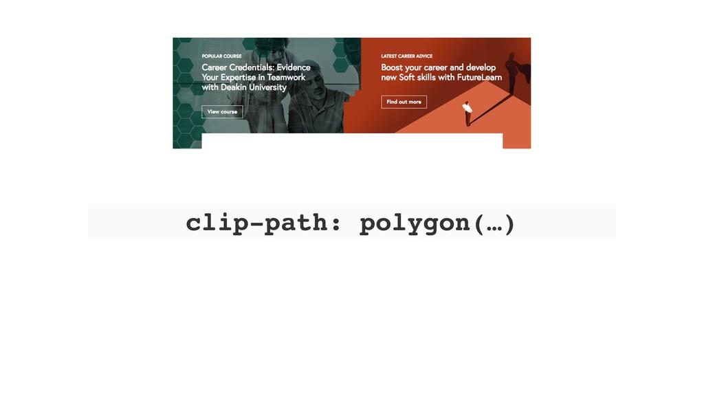 clip-path: polygon(…)