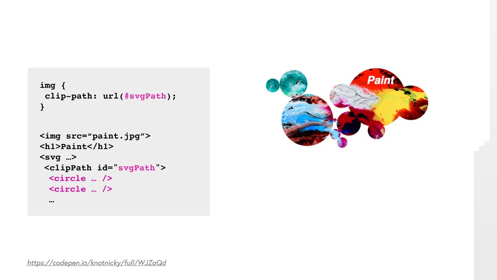 "img { clip-path: url(#svgPath); } <img src=""pai..."