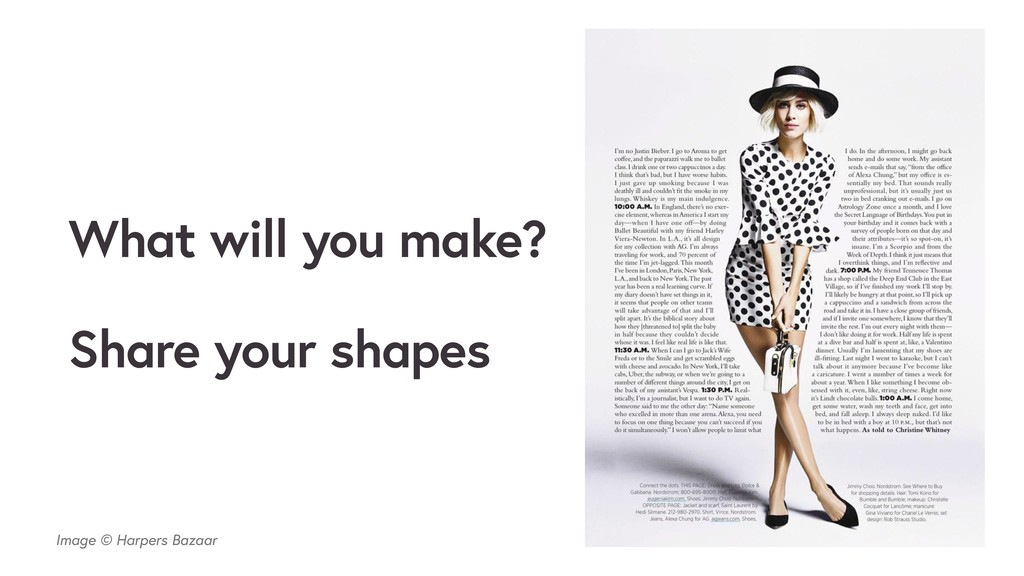Image © Harpers Bazaar What will you make? Shar...