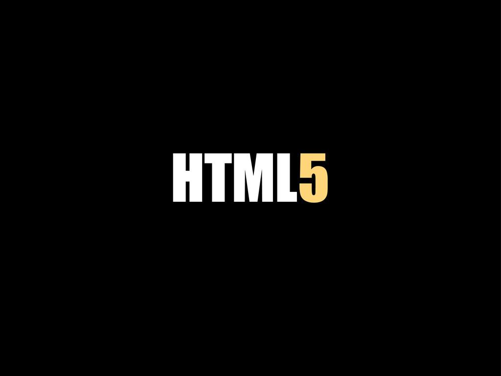 HTML5 5