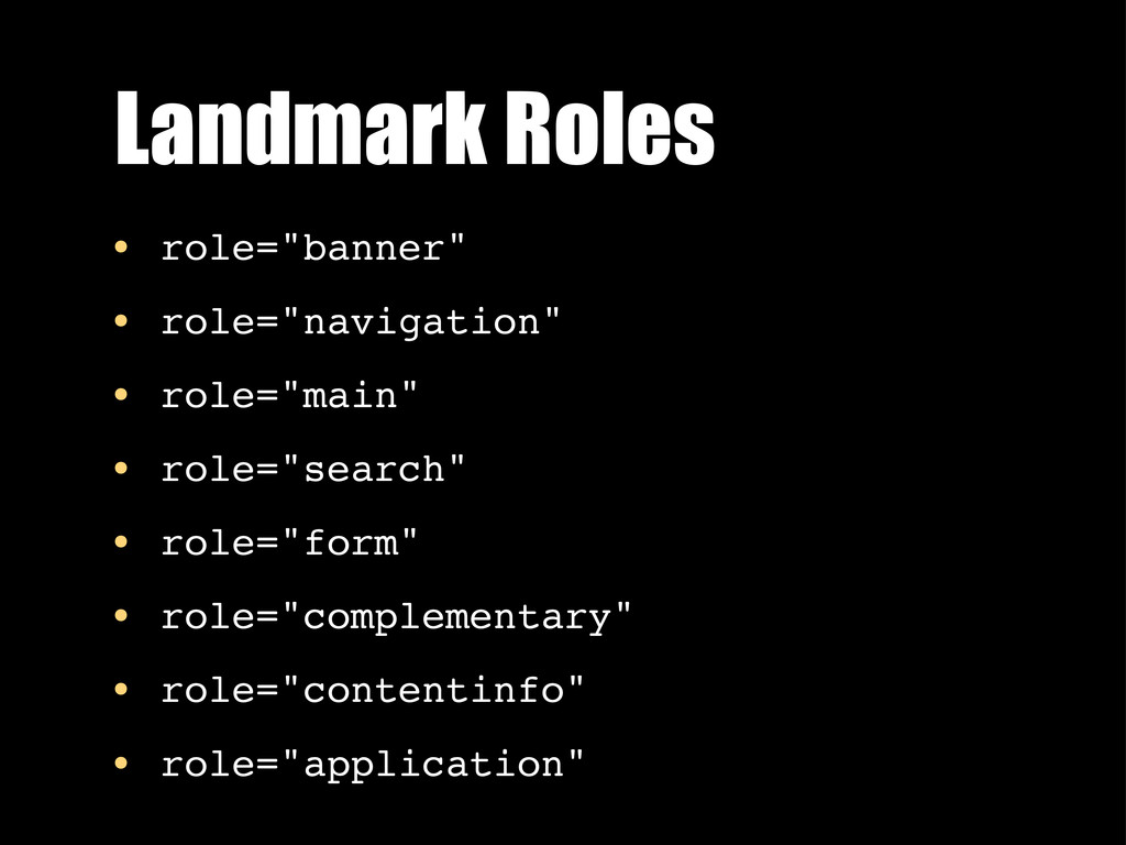 "Landmark Roles • role=""banner"" • role=""navigati..."