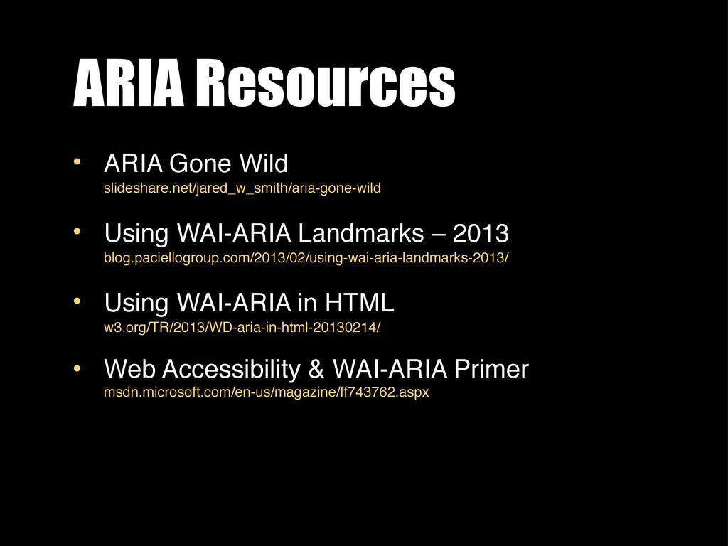 ARIA Resources • ARIA Gone Wild slideshare.net/...