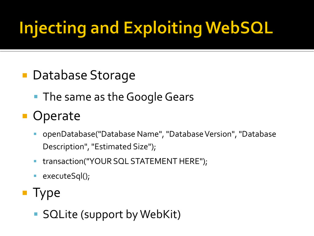  Database Storage  The same as the Google Gea...