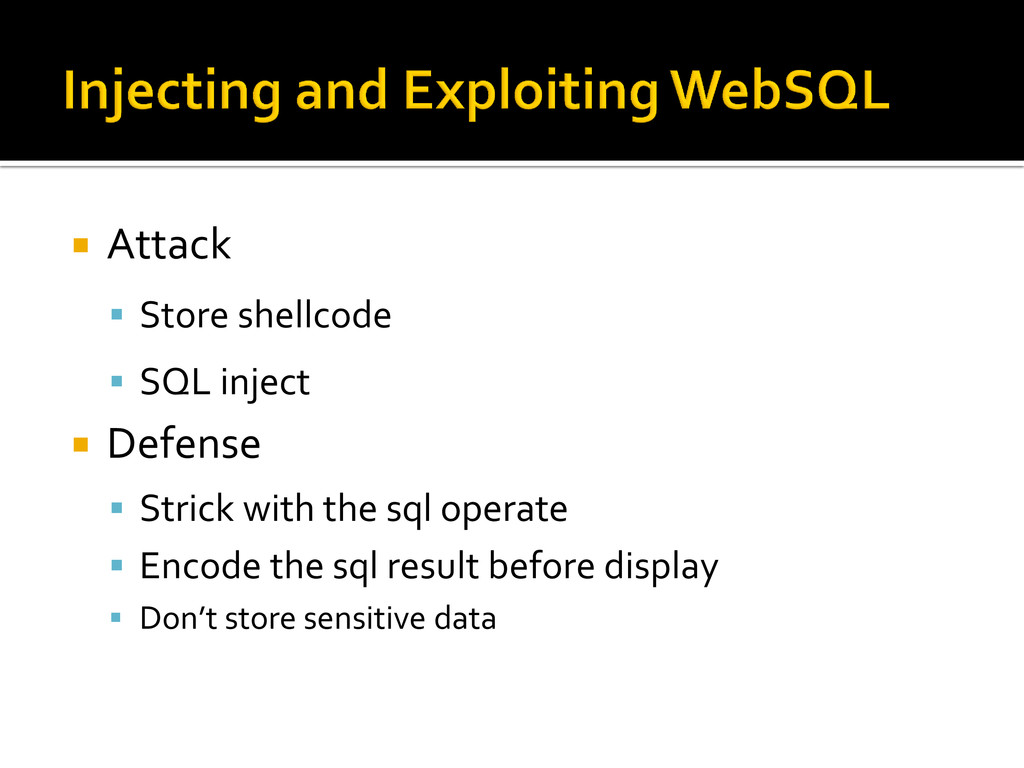  Attack  Store shellcode  SQL inject  Defen...