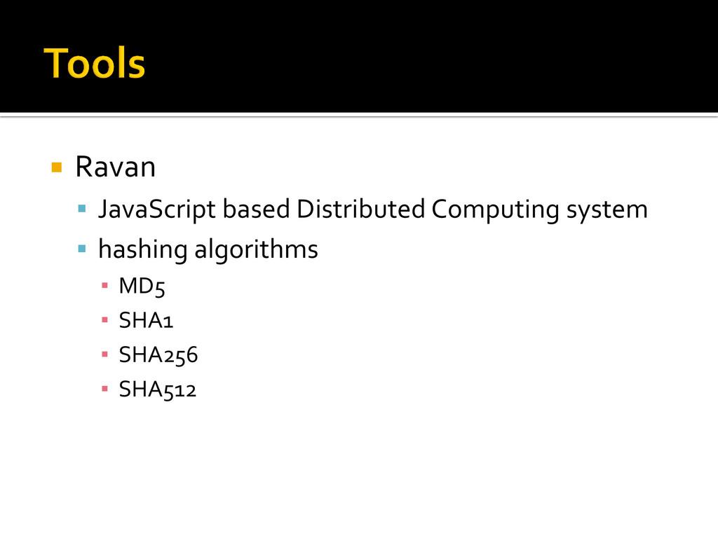  Ravan  JavaScript based Distributed Computin...