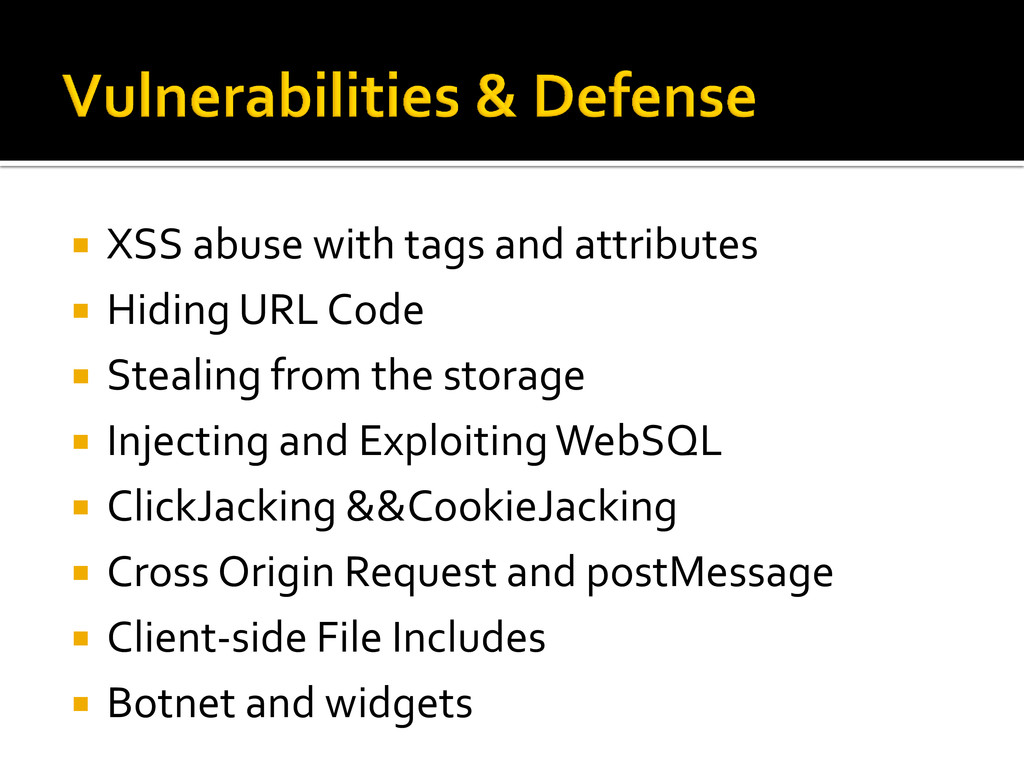  XSS abuse with tags and attributes  Hiding U...
