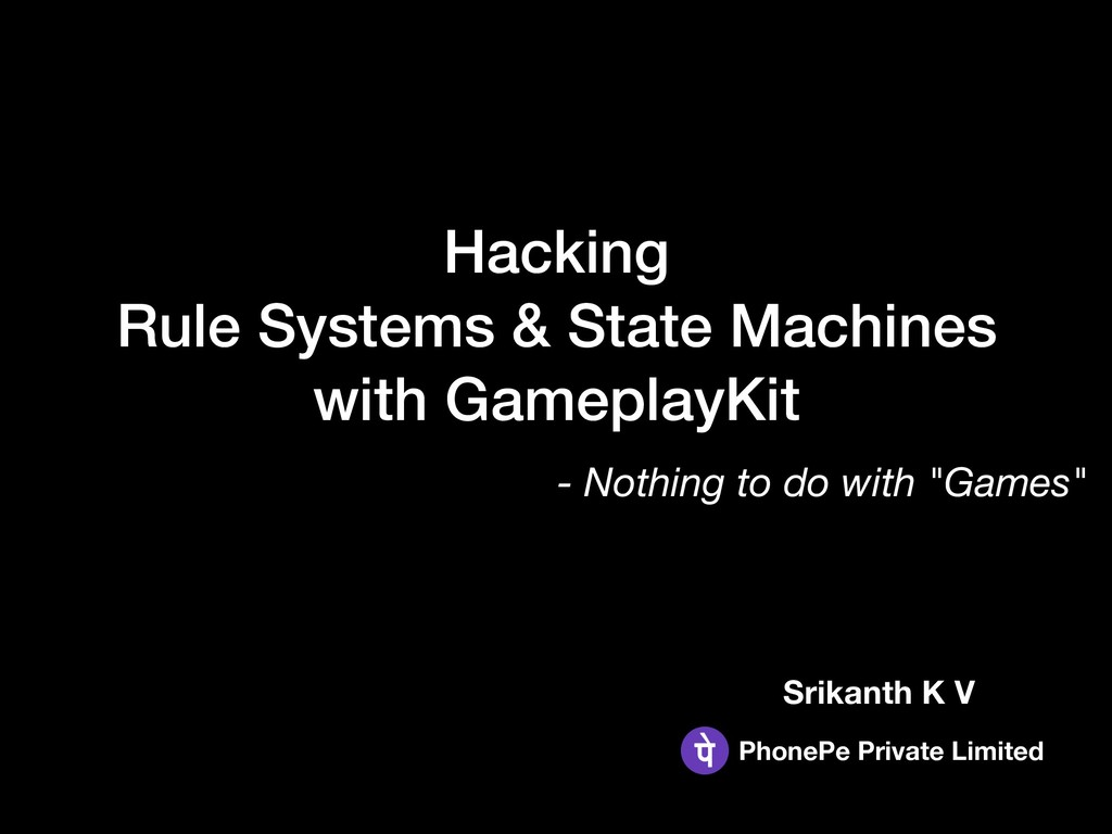 Hacking  Rule Systems & State Machines  with ...
