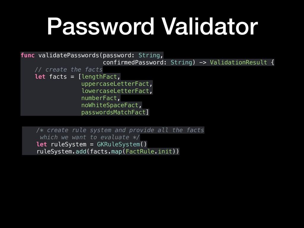 func validatePasswords(password: String, confir...
