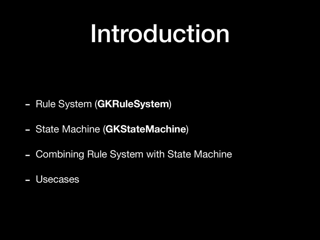 Introduction - Rule System (GKRuleSystem)  - St...