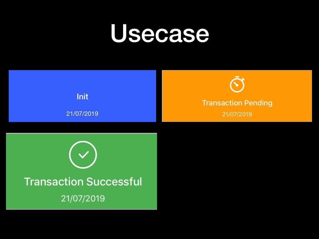 Usecase Init 21/07/2019