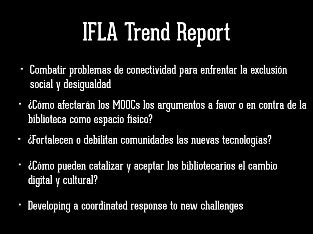 IFLA Trend Report • Developing a coordinated re...
