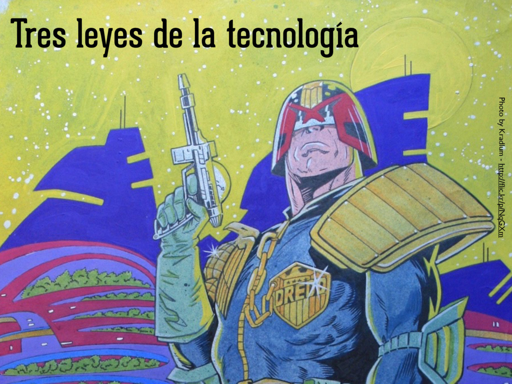 Tres leyes de la tecnología Photo by Kradlum - ...