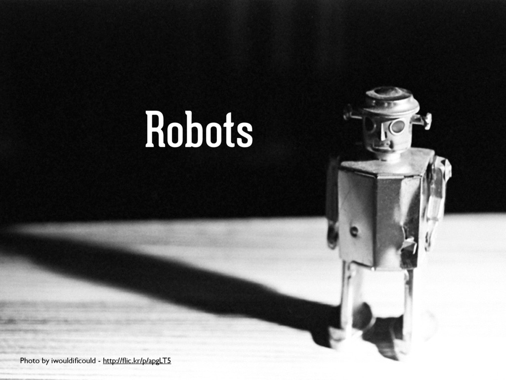 Robots Photo by iwouldificould - http://flic.kr/p...