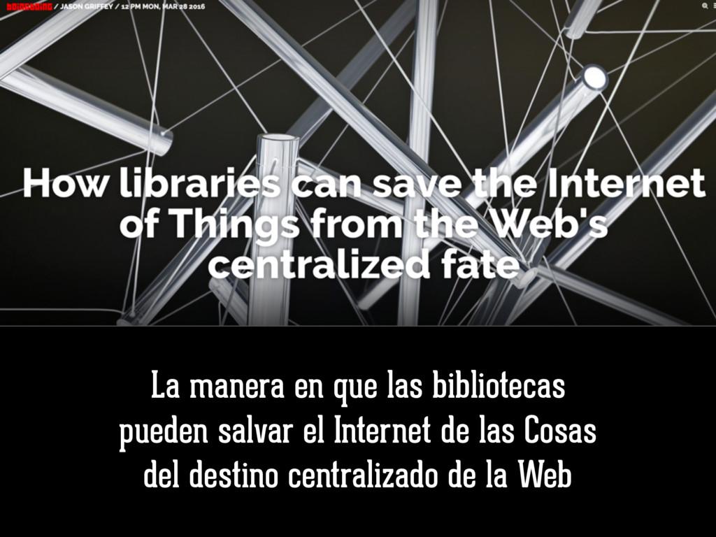La manera en que las bibliotecas pueden salvar ...