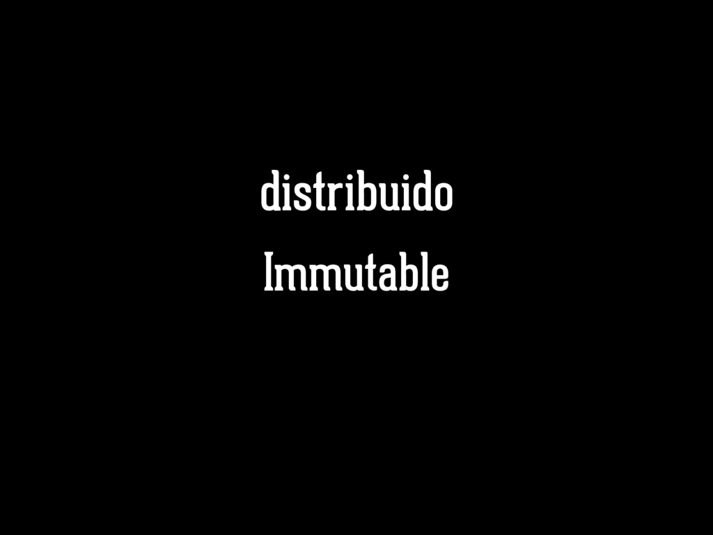 Immutable distribuido