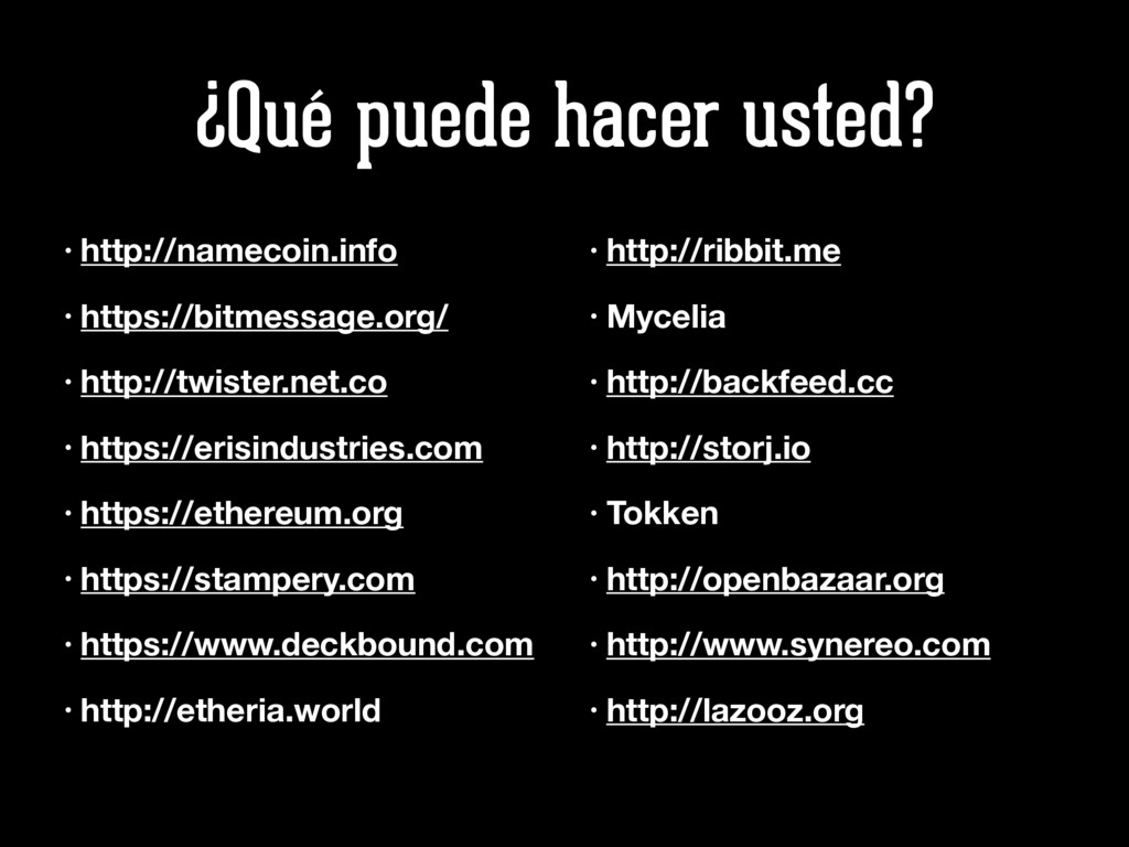 ¿Qué puede hacer usted? • http://namecoin.info ...