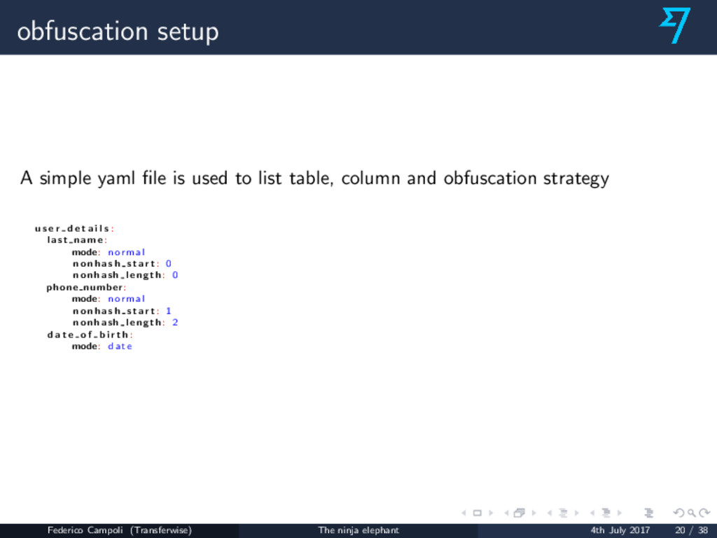 obfuscation setup A simple yaml file is used to ...