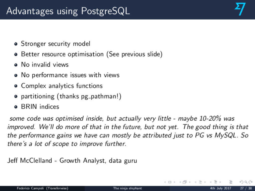 Advantages using PostgreSQL Stronger security m...