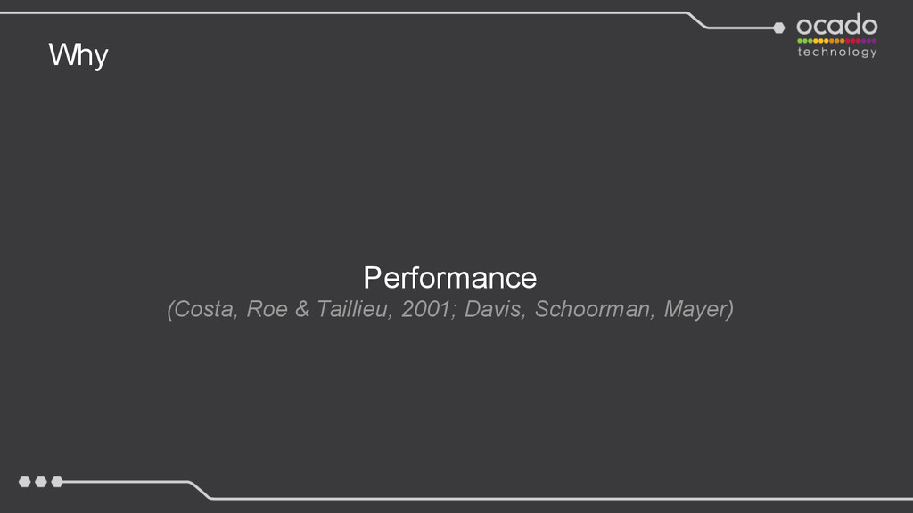 Why Performance (Costa, Roe & Taillieu, 2001; D...