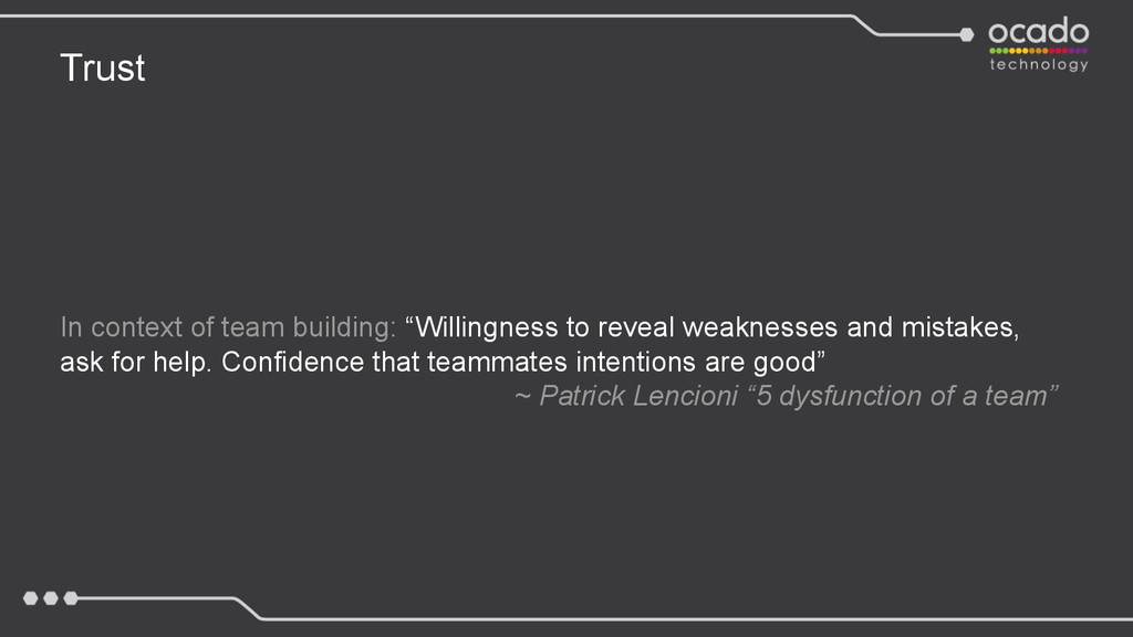 "Trust In context of team building: ""Willingness..."