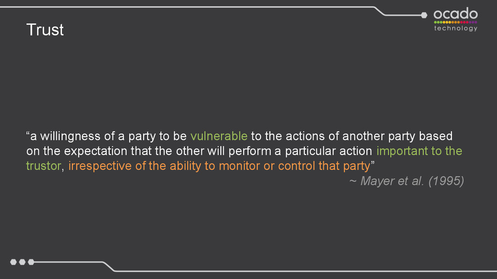 "Trust ""a willingness of a party to be vulnerabl..."