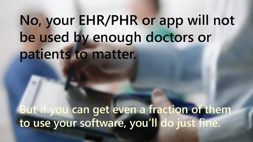 www.netspective.com 14 No, your EHR/PHR or app ...