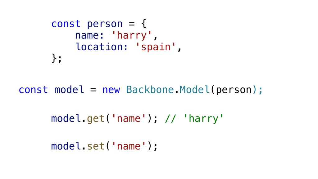 const person = { name: 'harry', location: 'spai...