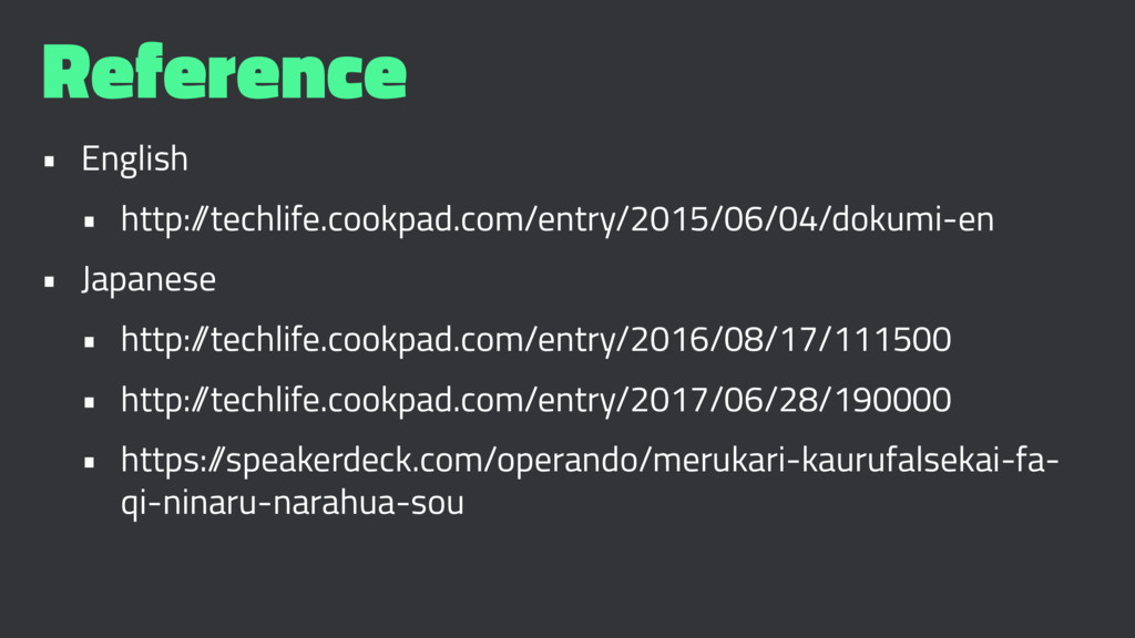 Reference • English • http:/ /techlife.cookpad....