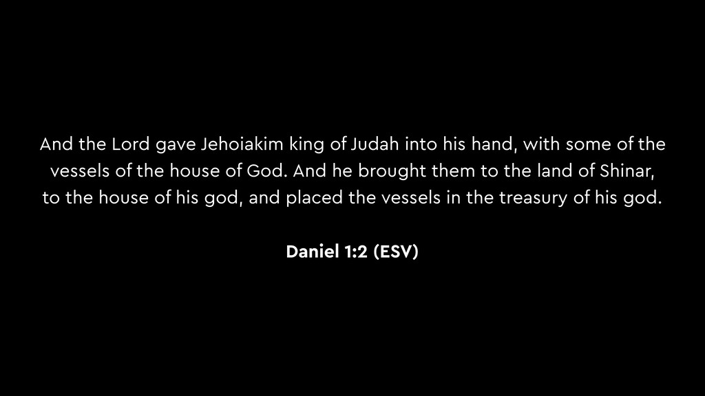 And the Lord gave Jehoiakim king of Judah into ...