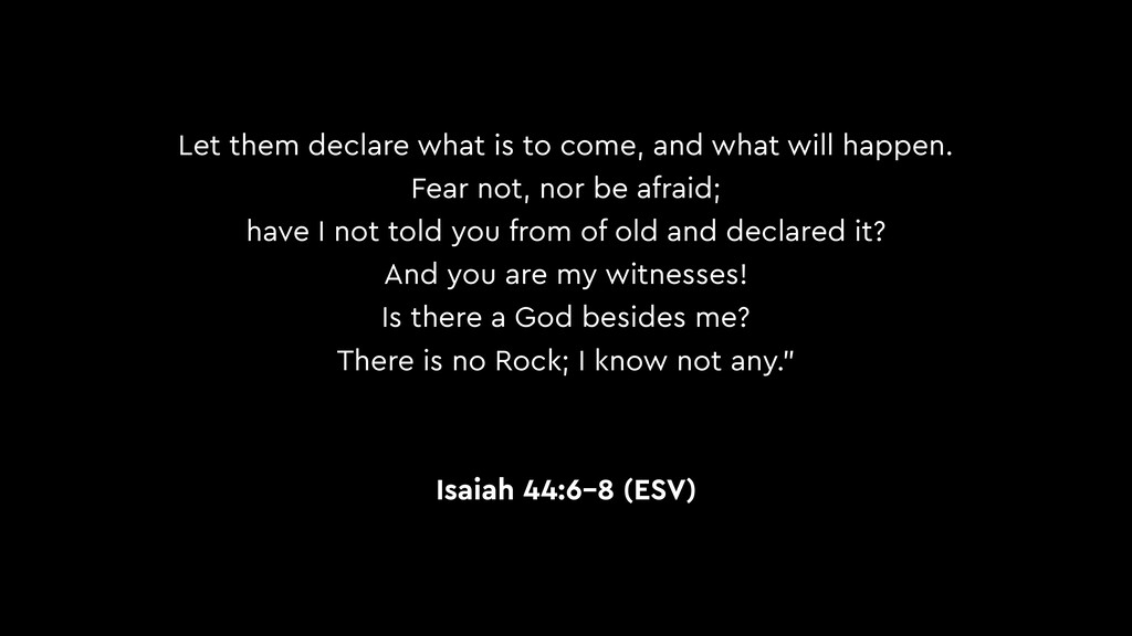 Let them declare what is to come, and what will...