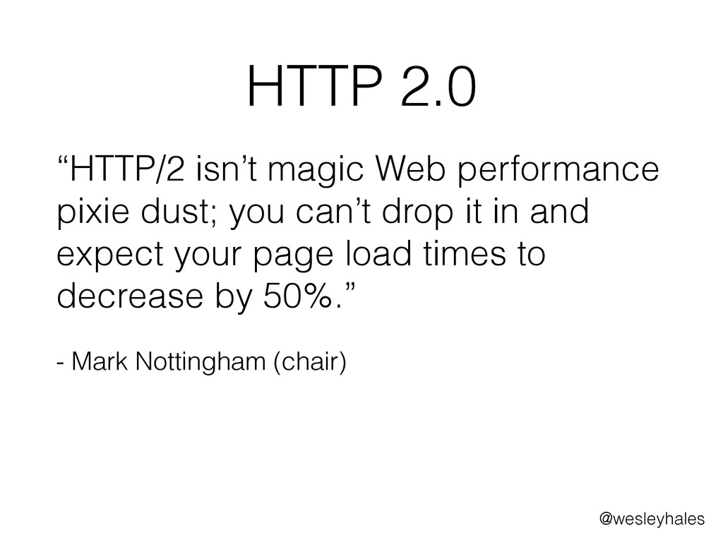 "HTTP 2.0 ""HTTP/2 isn't magic Web performance pi..."