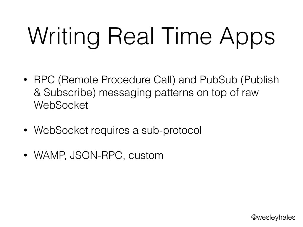 Writing Real Time Apps • RPC (Remote Procedure ...
