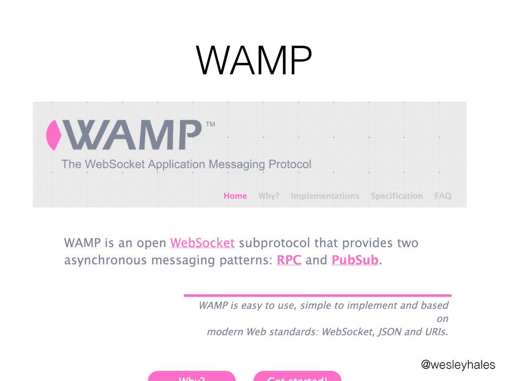 WAMP @wesleyhales