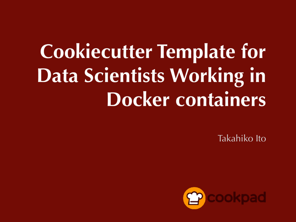 Cookiecutter Template for Data Scientists Worki...