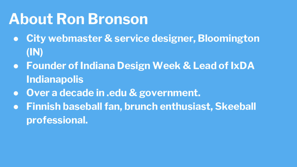 About Ron Bronson ● City webmaster & service de...