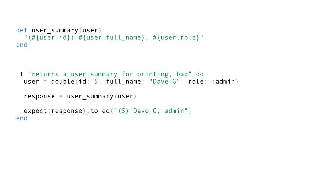 "def user_summary(user) ""(#{user.id}) #{user.ful..."