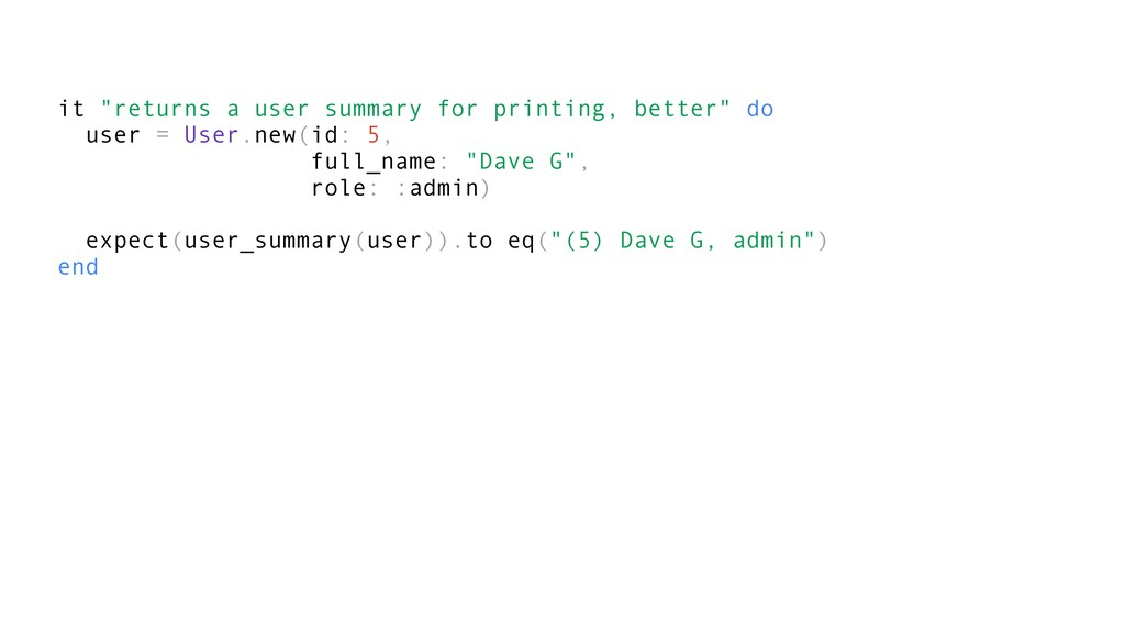 "it ""returns a user summary for printing, better..."