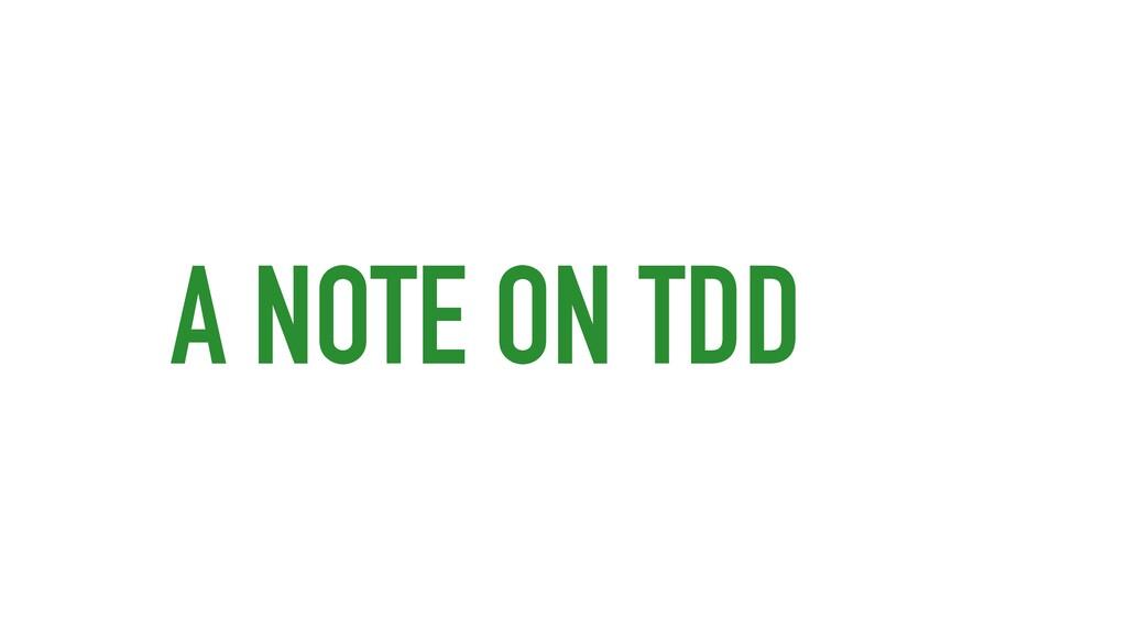 A NOTE ON TDD