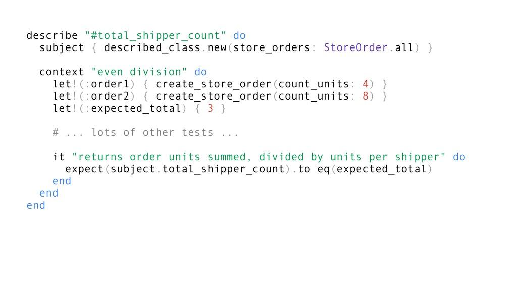 """describe """"#total_shipper_count"""" do subject { de..."""
