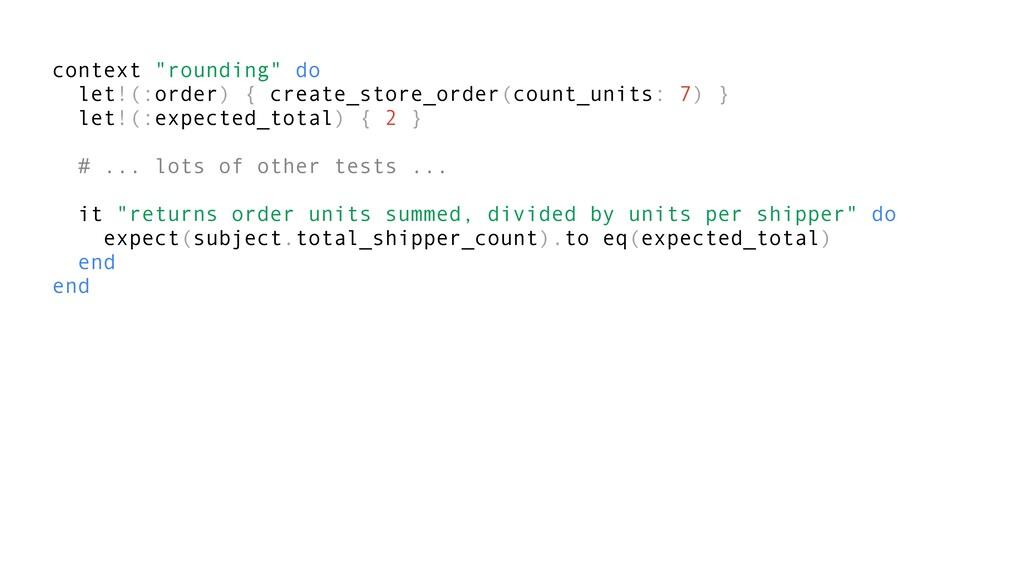 """context """"rounding"""" do let!(:order) { create_sto..."""