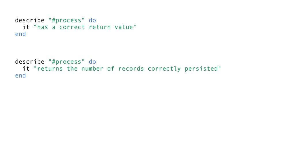 """describe """"#process"""" do it """"has a correct return..."""