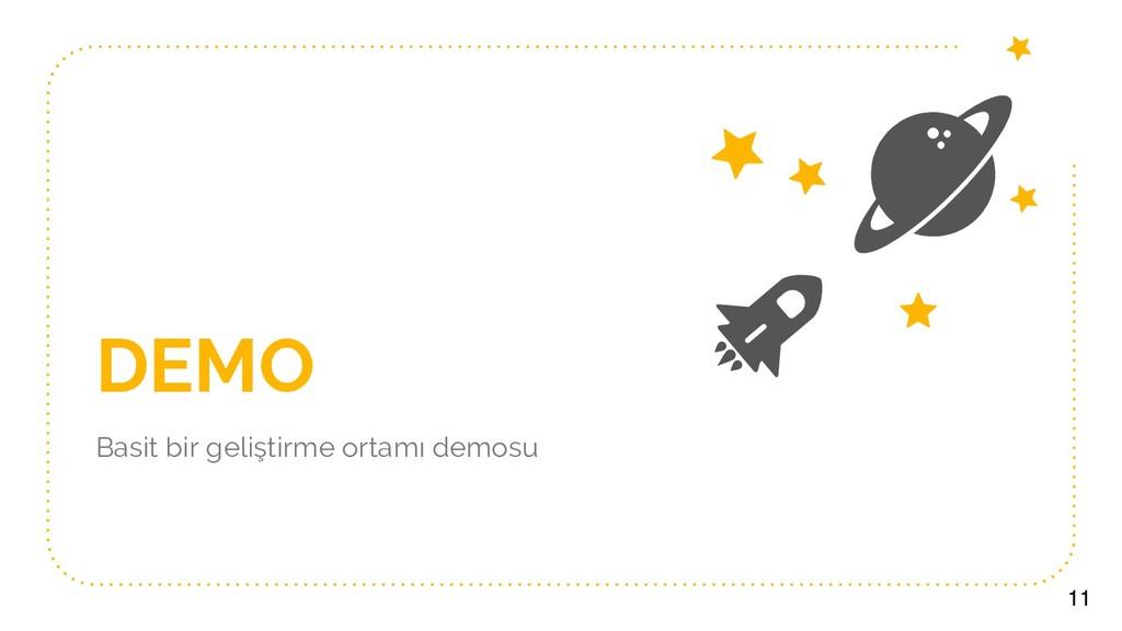 DEMO Basit bir geliştirme ortamı demosu 11