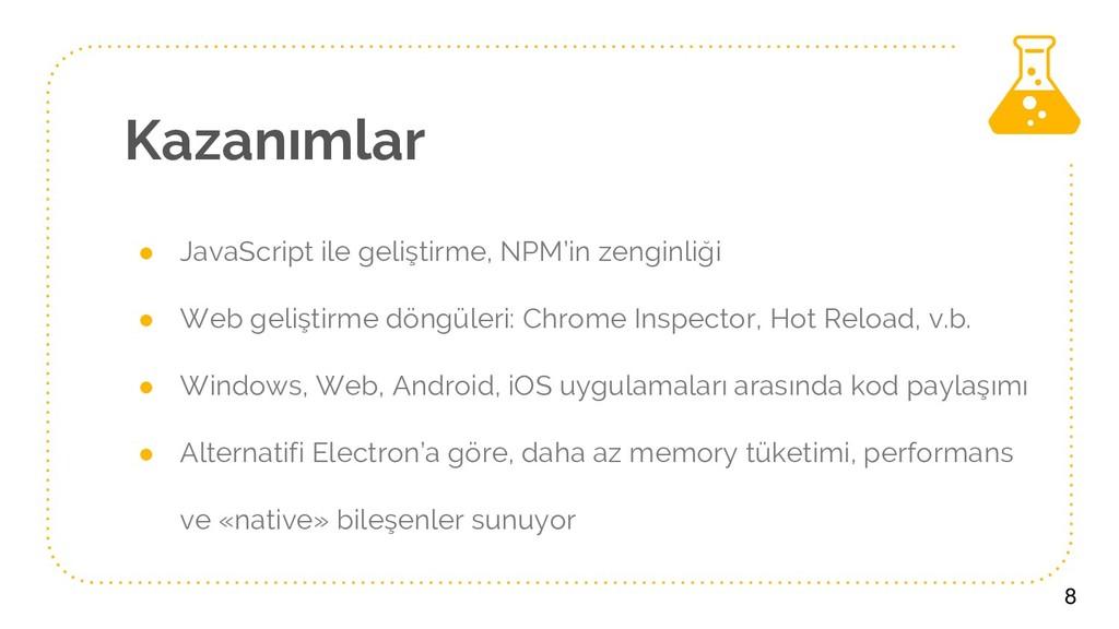 Kazanımlar ● JavaScript ile geliştirme, NPM'in ...