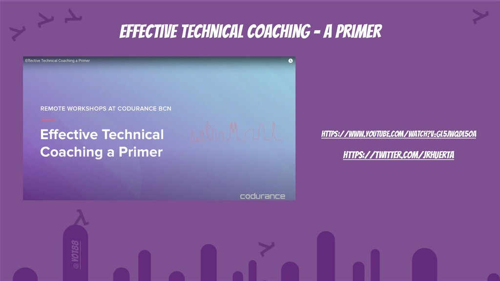 @yot88 Effective Technical coaching - a primer ...