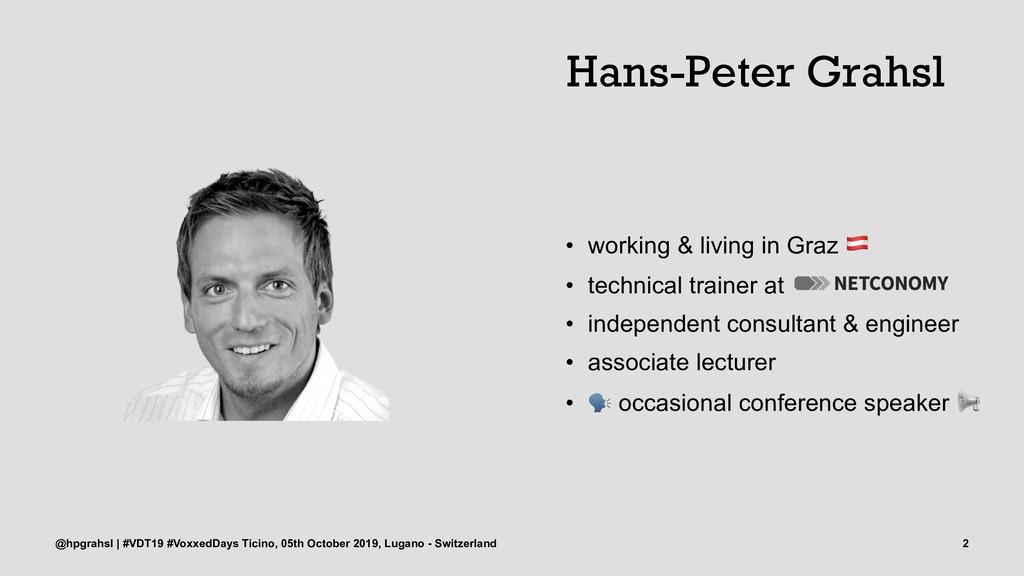 Hans-Peter Grahsl • working & living in Graz • ...