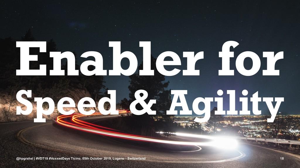 Enabler for Speed & Agility @hpgrahsl | #VDT19 ...