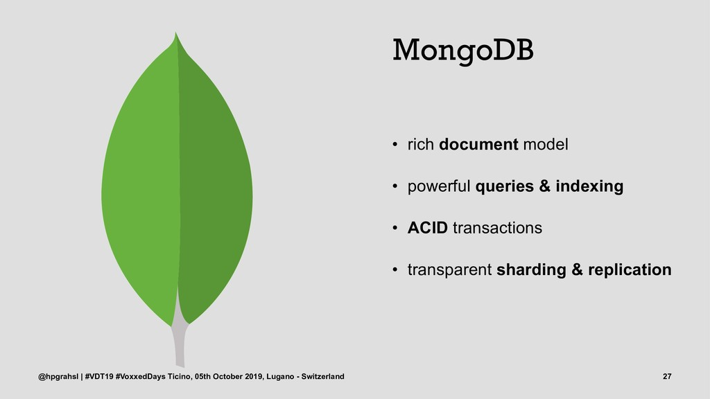 MongoDB • rich document model • powerful querie...
