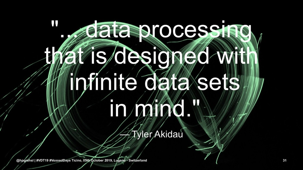 """""""... data processing that is designed with infi..."""