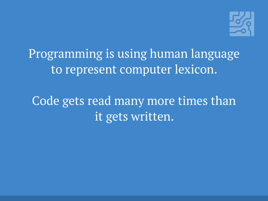 Programming is using human language to represen...