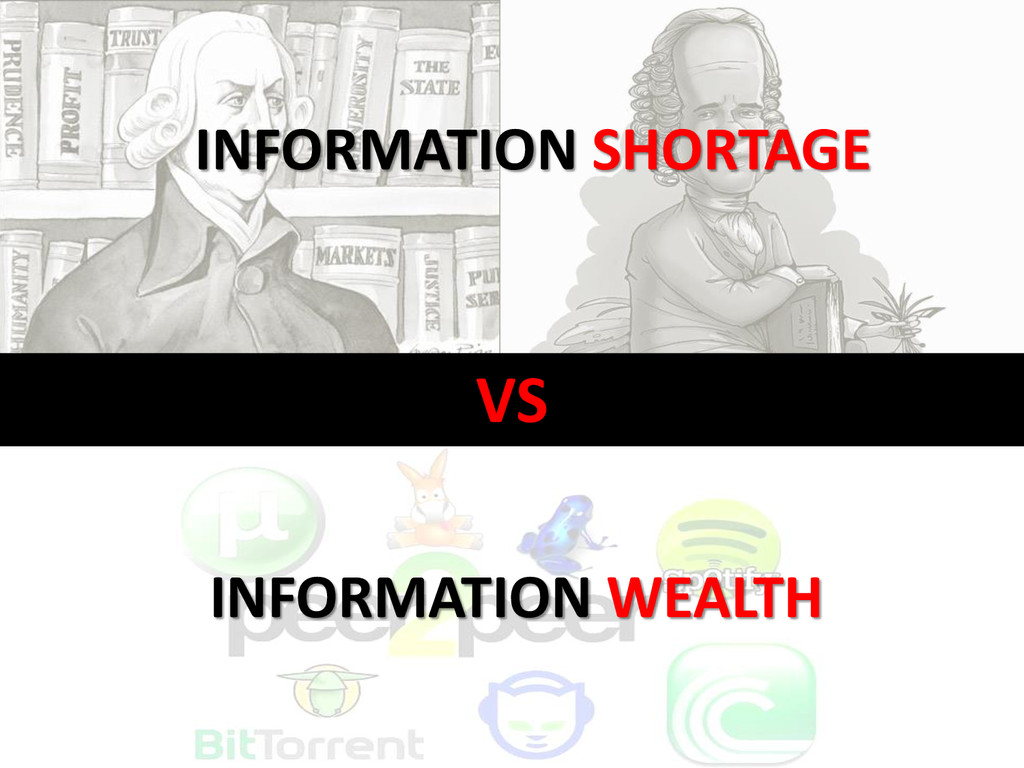 VS INFORMATION SHORTAGE INFORMATION WEALTH